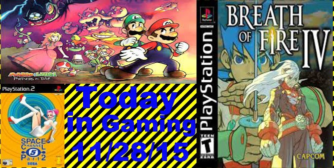 Today in Gaming - 11/28/15