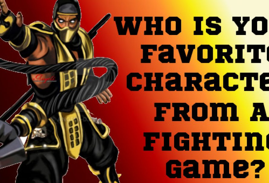 Who Is Your Favorite Character From A Fighting Game?