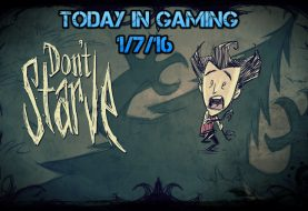 Today In Gaming | 1/7/16