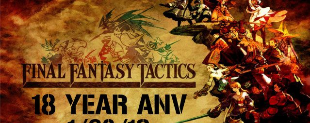 Final Fantasy Tactics Turns 18 Years Old Today!