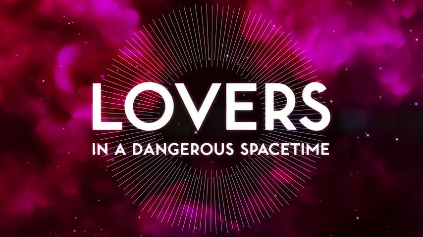 Featured Valentines Day Game - Lovers in a Dangerous Spacetime