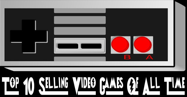 Top 10 Selling Video Games Of All Time #GTUSA