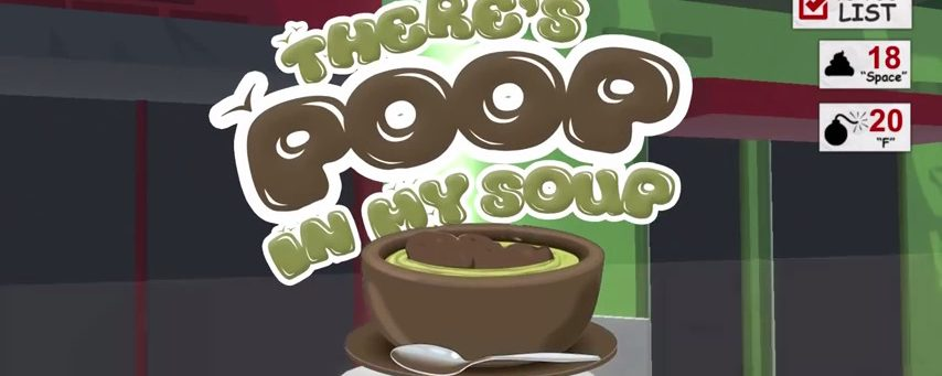 There's Poop In My Soup – Coming Soon