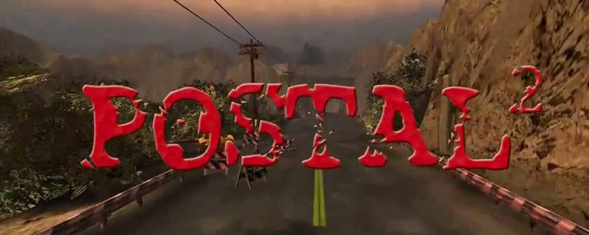 Postal 2 Review (on sale for $0.99 on Steam now)