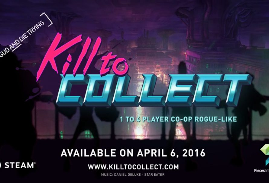 Kill to Collect – Out Now
