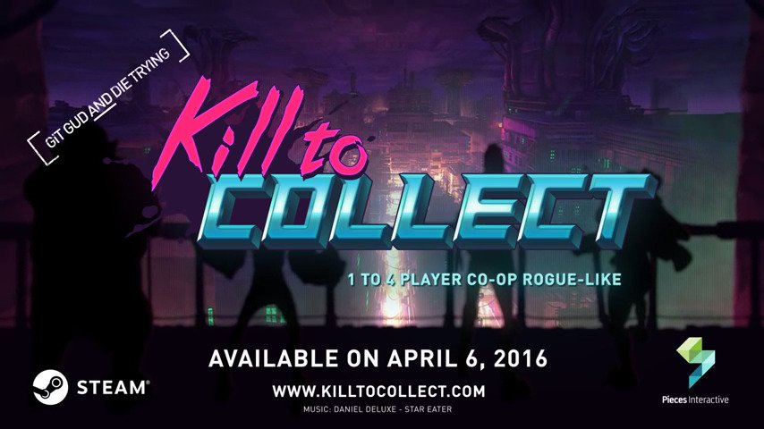 Kill to Collect - Out Now - #GTUSA