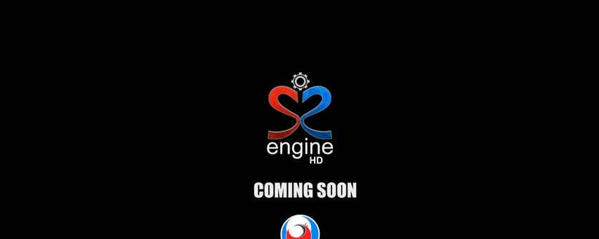 S2 ENGINE HD Development Software Out Today