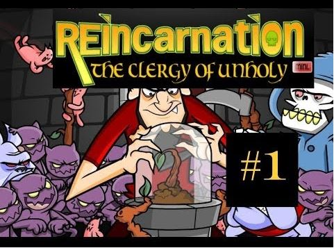 Reincarnation: The Clergy Of Unholy - #GTUSA 1