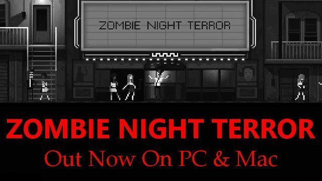 Zombie Night Terror ~ Out Now - #GTUSA 1