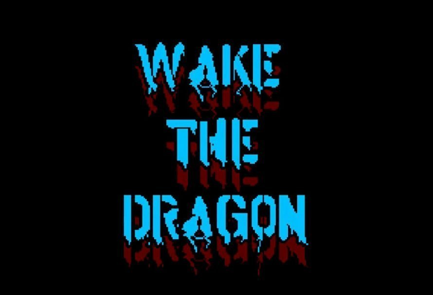 Wake The Dragon Has Been Fully Funded On Kickstarter