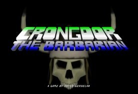 Crongdor The Barbarian ~ Out Now On Steam