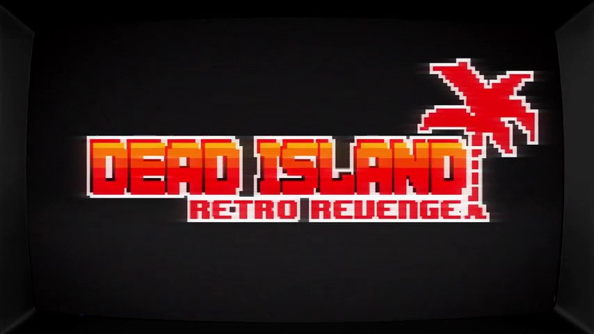 This Week on PSN - Dead Island: Retro Revenge - #GTUSA 1