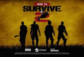 How to Survive 2 - Out Now On Steam