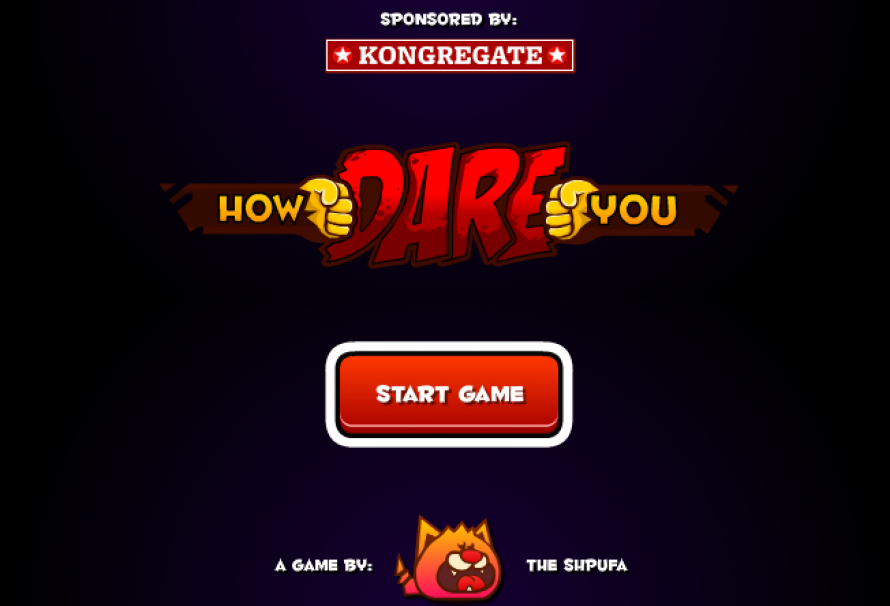 How Dare You – Free To Play Browser Game