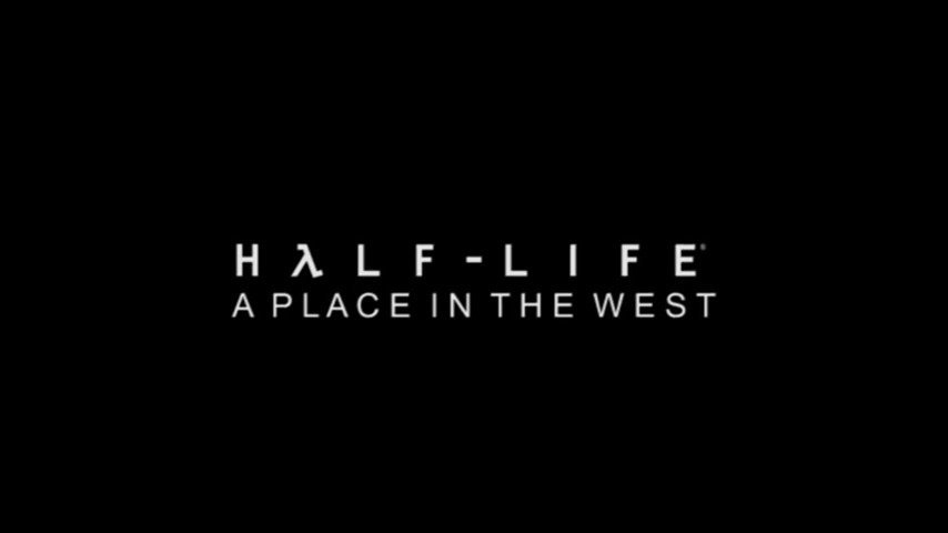 Half-Life: A Place in the West - #GTUSA 1