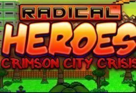"""Radical Heroes: Crimson City Crisis"" Comes To Steam Early Access"