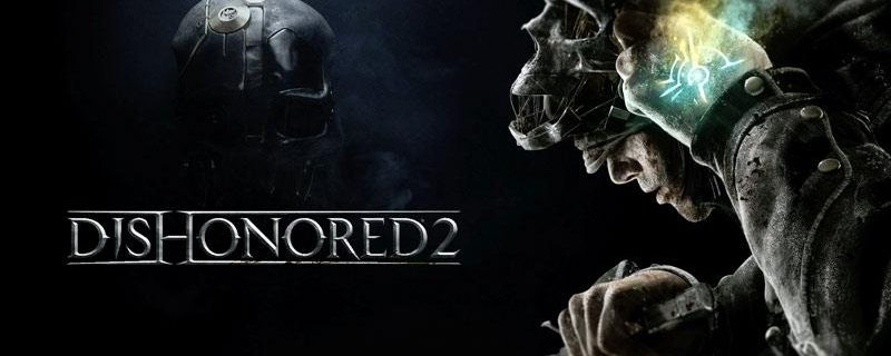 Top 10 UK Sales Chart: Dishonored 2 Sales Down 38% Compared To First Game