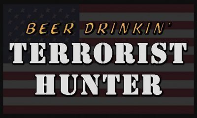 Beer Drinkin' Terrorist Hunter - #GTUSA 1