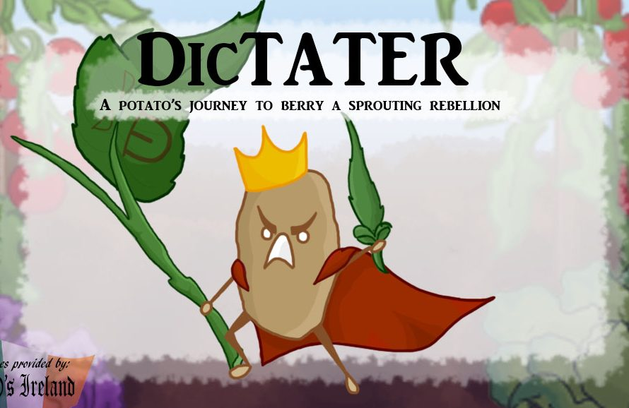 """DicTATER"" – A Potato's Journey To Berry A Sprouting Rebellion"