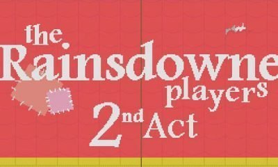 The Rainsdowne Players: Second Act - #GTUSA 1