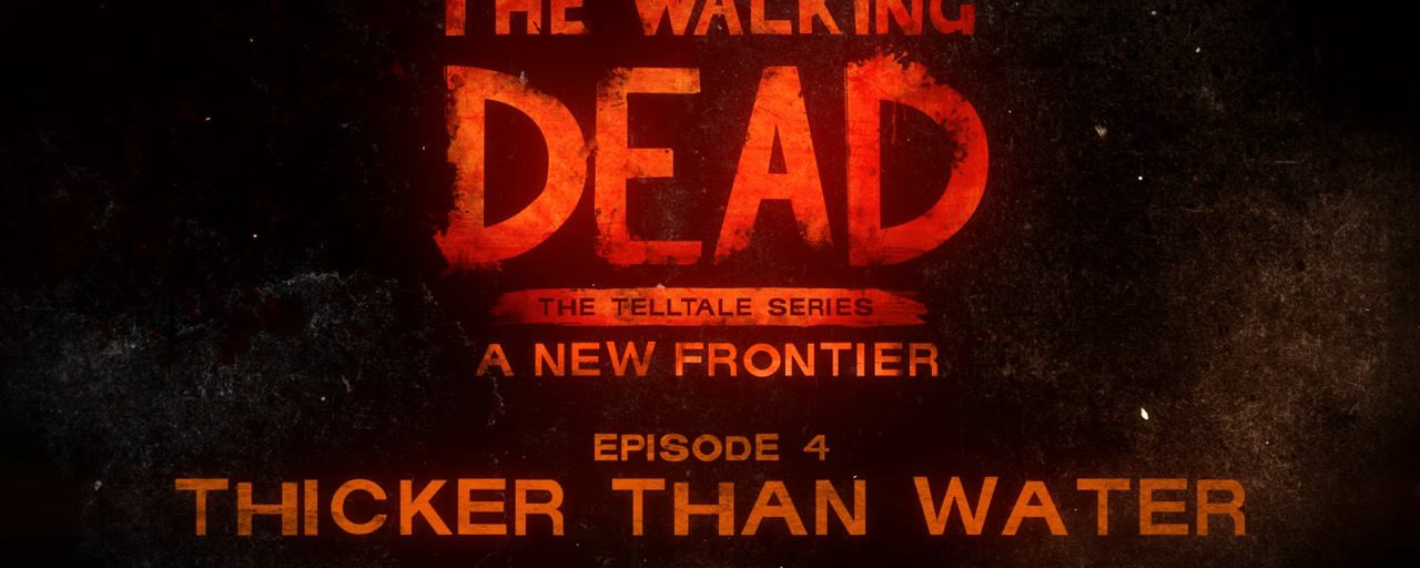 TWD: The Telltale Series – A New Frontier Continues with Episode 4: Thicker Than Water