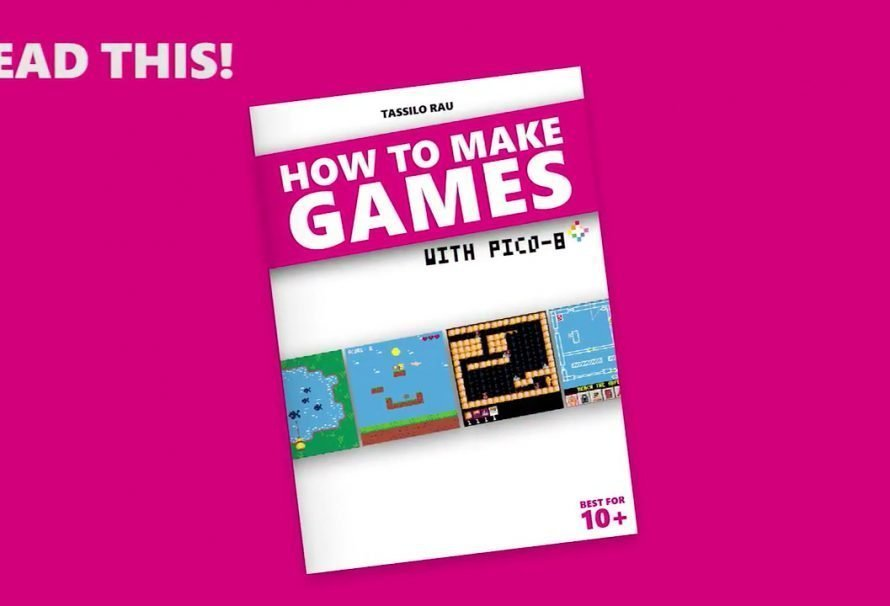 HOW TO MAKE GAMES with PICO-8 Book On Kickstarter Now