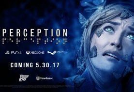 """Perception"" Coming To XB1, PS4, & PC 5/30/17"