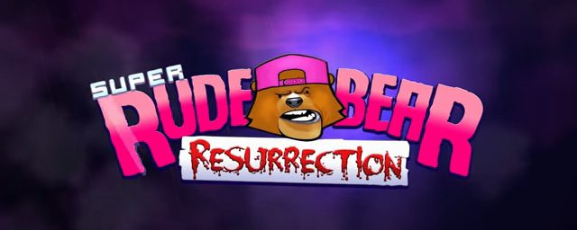 Super Rude Bear Resurrection Out Now On PlayStation 4