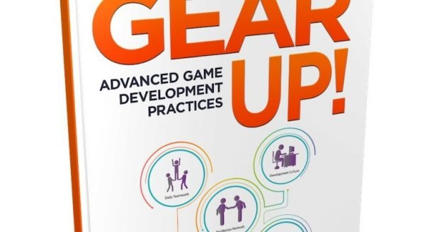 Gear Up! Advanced Game Development Practices - #GTUSA 1