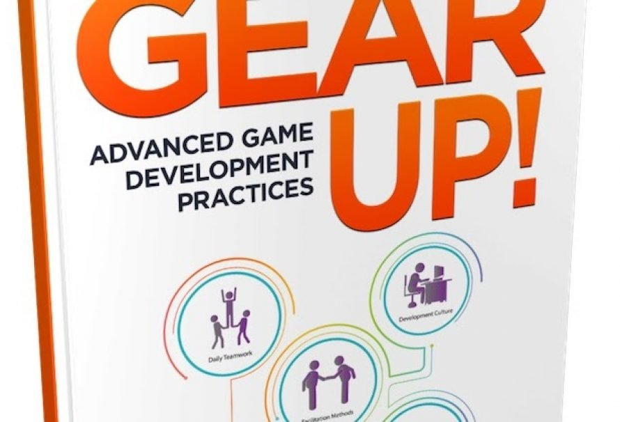 """Announcing """"Gear Up! Advanced Game Development Practices"""""""