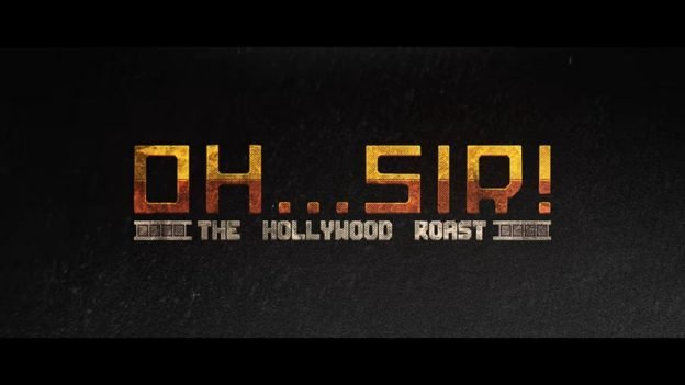 Oh...Sir! The Hollywood Roast - #GTUSA 1