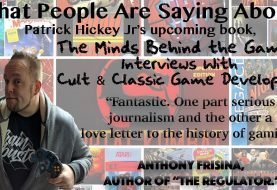 """Video Game Interview Anthology"" By Patrick Hickey Jr Coming Soon"
