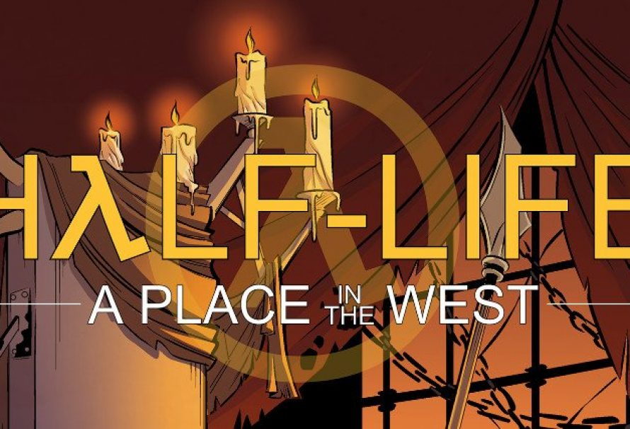 Half-Life: A Place In The West – Chapter 3 Out Now